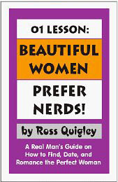 Cover of Ross Quigley's Book Beautiful Women Prefer Nerds