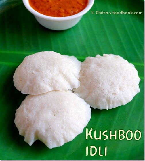 Kushboo idli recipe
