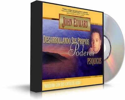 DESARROLLANDO SUS PROPIOS PODERES PSÍQUICOS, John Edward [ Audiolibro ] – Programa que le ayudará a desarrollar sus poderes psíquicos