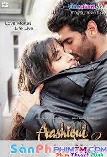 Vị Ngọt Tình Yêu -  Aashiqui 2  Tập HD 1080p Full
