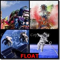 FLOAT- 4 Pics 1 Word Answers 3 Letters