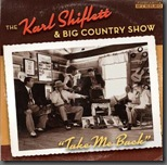 Karl Shiflett and Big Country Show Set To Release New CD!