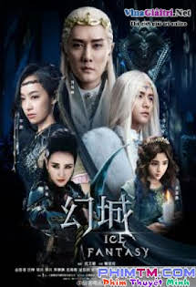 Vương Quốc Ảo - 幻城, Ice Fantasy Tập 34 35 Cuối