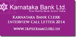 Karnataka Bank Clerk Interview Call Letter 2014
