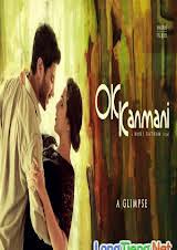 O Kadhal Kanmani - Ôi, Tình Yêu Của Tôi