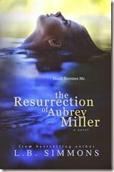 resurrection aubrey miller