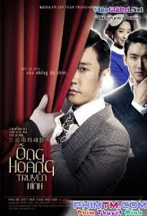 Ông Vua Truyền Hình - The King of Dramas Tập 1 2 Cuối