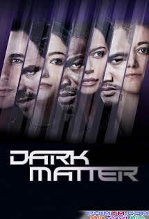 Vật Chất Bí Ẩn :Phần 2 - Dark Matter Season 2