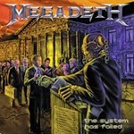 2004 - The System Has Failed - Megadeth