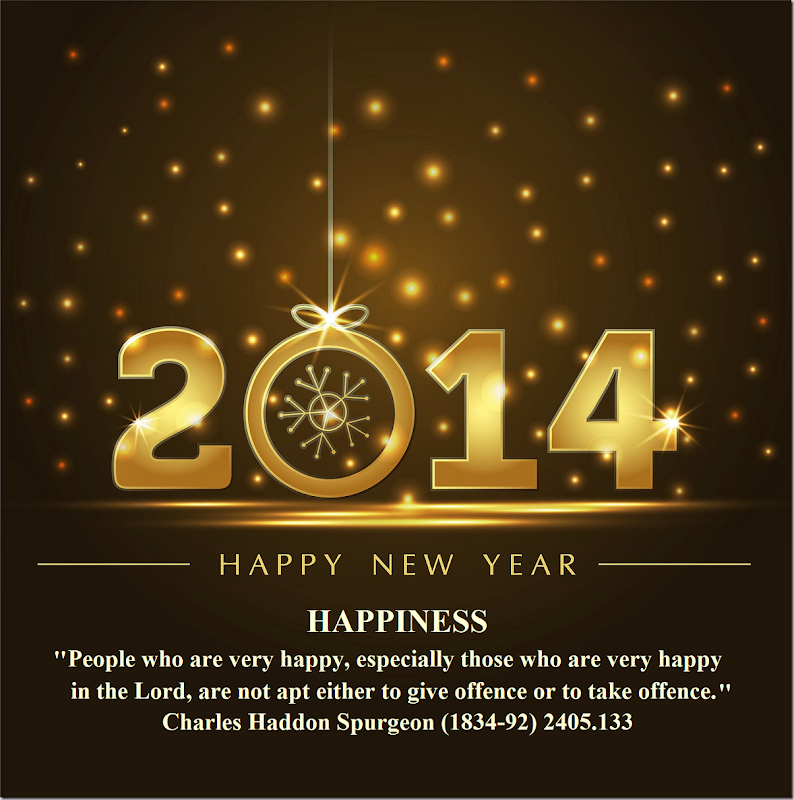 2014 Happy New Year ''HAPPINESS'' Charles Haddon Spurgeon (1834-92) 2405.133