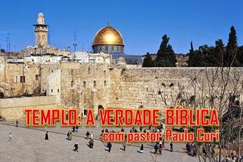 templo a verdade bíblica - A Igreja Em Ação