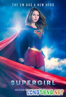 Cô Gái Siêu Nhân :Phần 2 - Supergirl Season 2 Tập 22-RAW