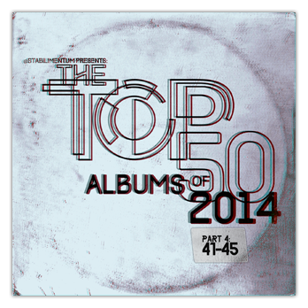 The Top 50 Albums of 2014, Part 4 _ SM