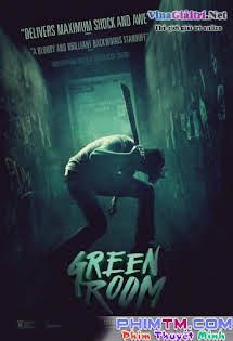 Băng Đảng Truy Sát - Green Room Tập HD 1080p Full