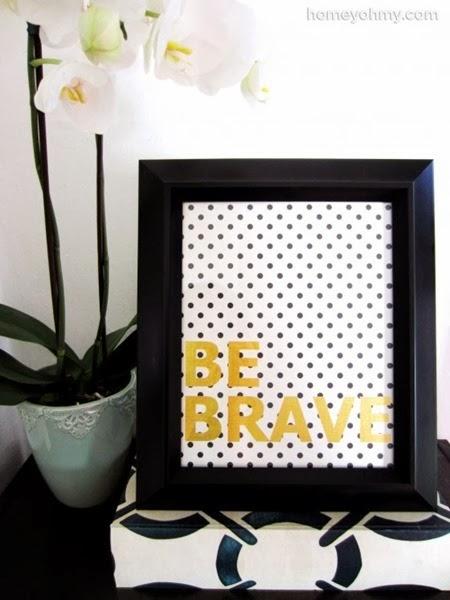 DIY-Be-Brave-Wall-Art-e1385358088174