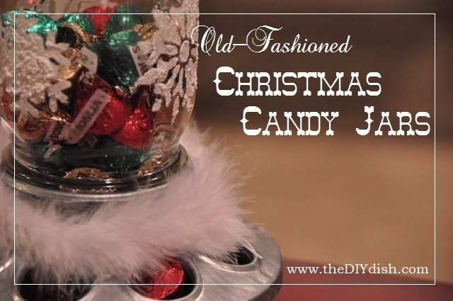 Christmas Candy Jar Tutorial