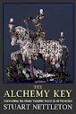 The Alchemy Key Unraveling The Single Tangible Secret In All Mysteries