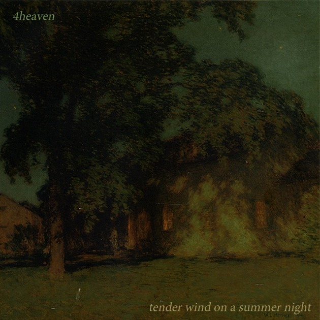 4Heaven---Tender-Wind-On-A-Summer-Ni[1]
