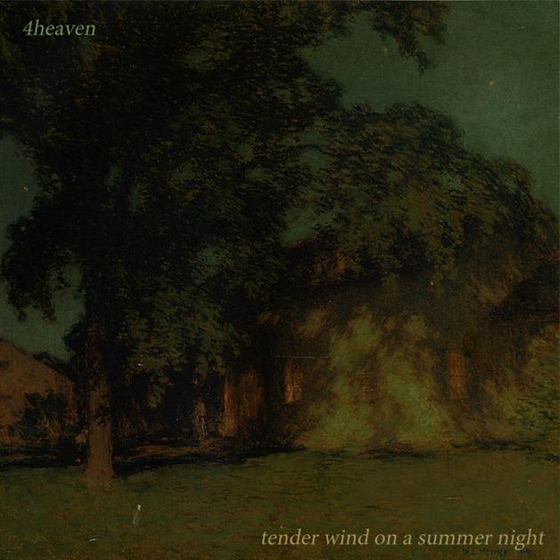 4Heaven---Tender-Wind-On-A-Summer-Ni[1]