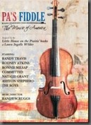 Pa's Fiddle On PBS this Month! The Music of Laura Ingles Wilder!