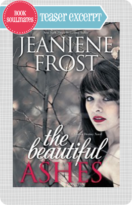 TEASER_EXCERPT_JEANIENE_FROST_BEAUTIFUL_ASHES
