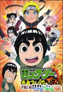 Naruto Ngoại Truyện: Rock Lee - Rock Lee no Seishun Full-Power Ninden