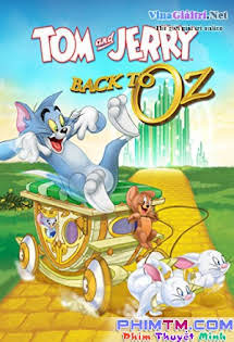 Cuộc Chiến Xứ Oz - Tom & Jerry: Back to Oz