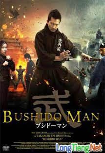 Tay Kiếm Huyền Thoại - Bushido Man
