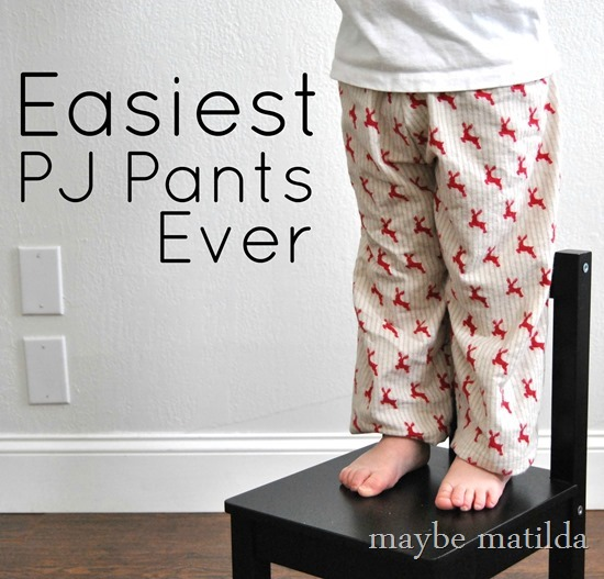 Quick and Easy PJ pants!