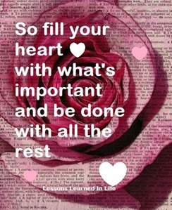 so fill your heart