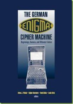 german-enigma-cipher-machine-beginnings-success-ultimate-failure-brian-j-winkel-hardcover-cover-art