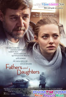Cha Và Con Gái - Fathers and Daughters Tập HD 1080p Full