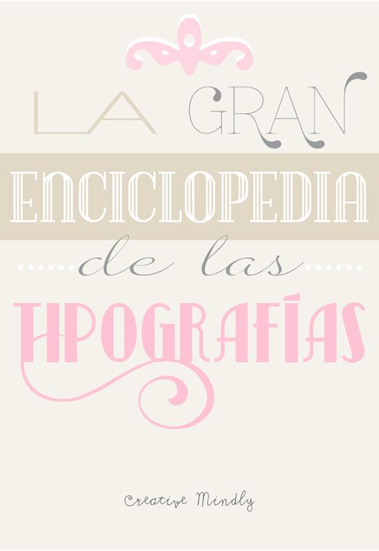 la gran enciclopedia de las tipografias