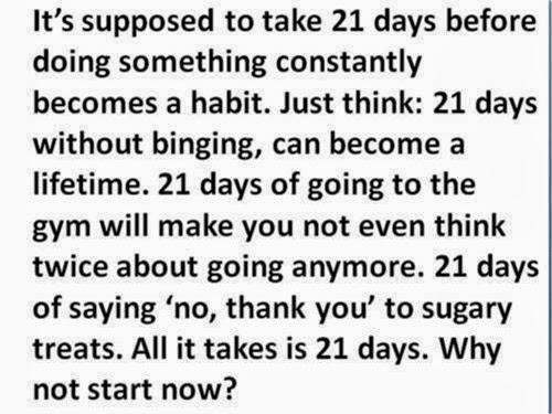 21 days to create a habit