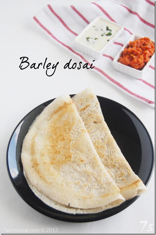 Barley dosai pic1
