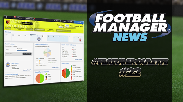 #featureroulette FM14