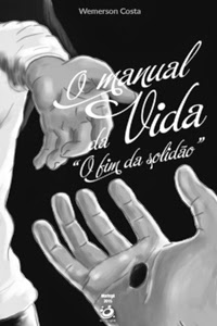 O Manual da Vida, por Wemerson Costa