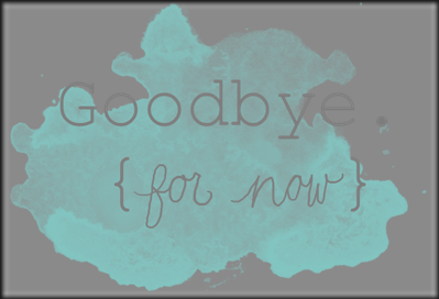 goodbye-for-now