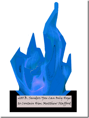 2011 The Lions in Winter Blue Flame Awards | Barry Sanders You Can Only Hope to Contain Him: Matthew Stafford
