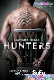 Hội Thợ Săn 1 - Hunters Season 1 Tập 3 4 Cuối