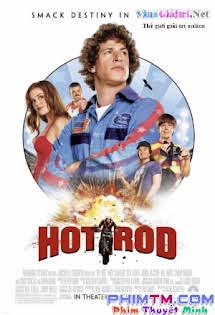 Anh Chàng Siêu Quậy - Hot Rod