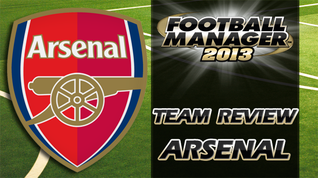 FM13 Team Review Arsenal