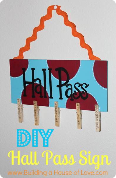 DIY Hall Pass Sign Button