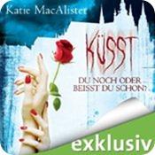 Küsst du noch oder beißt du schon (Dark Ones 3)