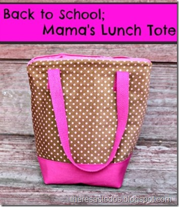 Back to School, Mama's Lunch Tote