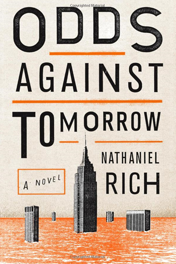 Front cover artwork for the novel, 'Odds Against Tomorrow' by Nathaniel Rich. Graphic: Oliver Munday