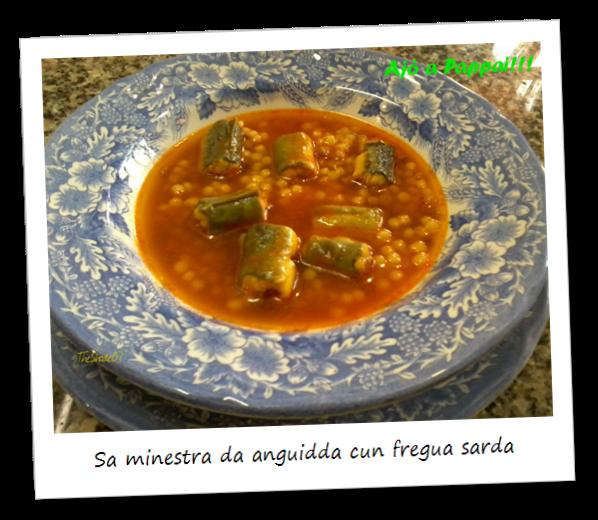 Fotografia del piatto sa minestra da anguidda cun fregua sarda