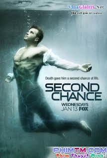 Cơ Hội Thứ Hai :phần 1 - Second Chance Season 1