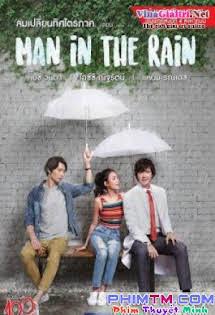 Chàng Trai Trong Mưa - Man In The Rain