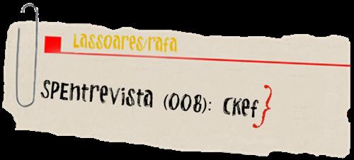 SPEntrevista Ckef (lassoares-rct3) I